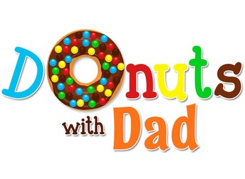 DONUTS WITH DAD IS BACK!
