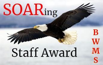 BWMS SOARing Staff Award