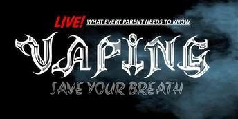 VAPING: Save Your Breath