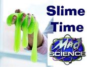 July 25th – Slime Time