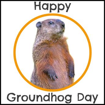 Groundhog Day Feb 2nd