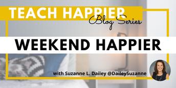 Weekend Happier