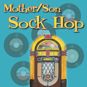 Mother - Son Sock Hop