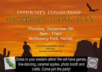 Inspire's COMMUNITY CONNECTIONS EVENT: Hemet's Western Park Day!