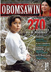 "Obomsawin, Alanis.  ""270 Years of Resistance"" (1990)"