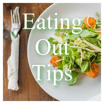 Eating Out Tips!