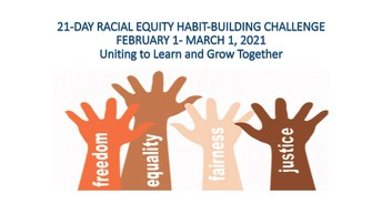 The 21-DAY RACIAL EQUITY HABIT-BUILDING CHALLENGE