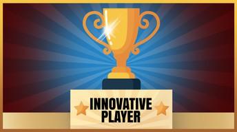 Most Innovative Player Award