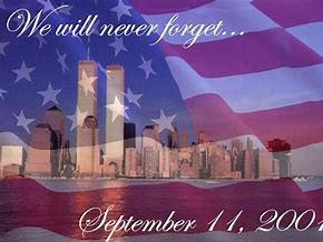Remembering 9/11 - We Will Never Forget