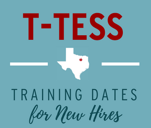 Mandatory Training: T-TESS for New Hires