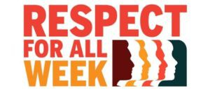 Respect For All Week