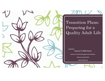 Transition Plans: Preparing for a Quality Adult Life