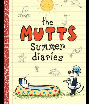 Mutts: Summer Diaries by Patrick McDonald