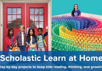 Scholastic Learning: At-Home Fun & Project Ideas