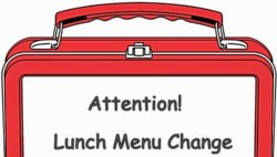 Lunch Menu Change for 2/14