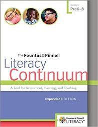 Literacy Continuum- Funtas & Pinnell