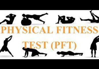 Physical Fitness Test (PFT)