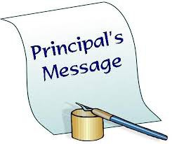 A MESSAGE FROM THE PRINCIPAL