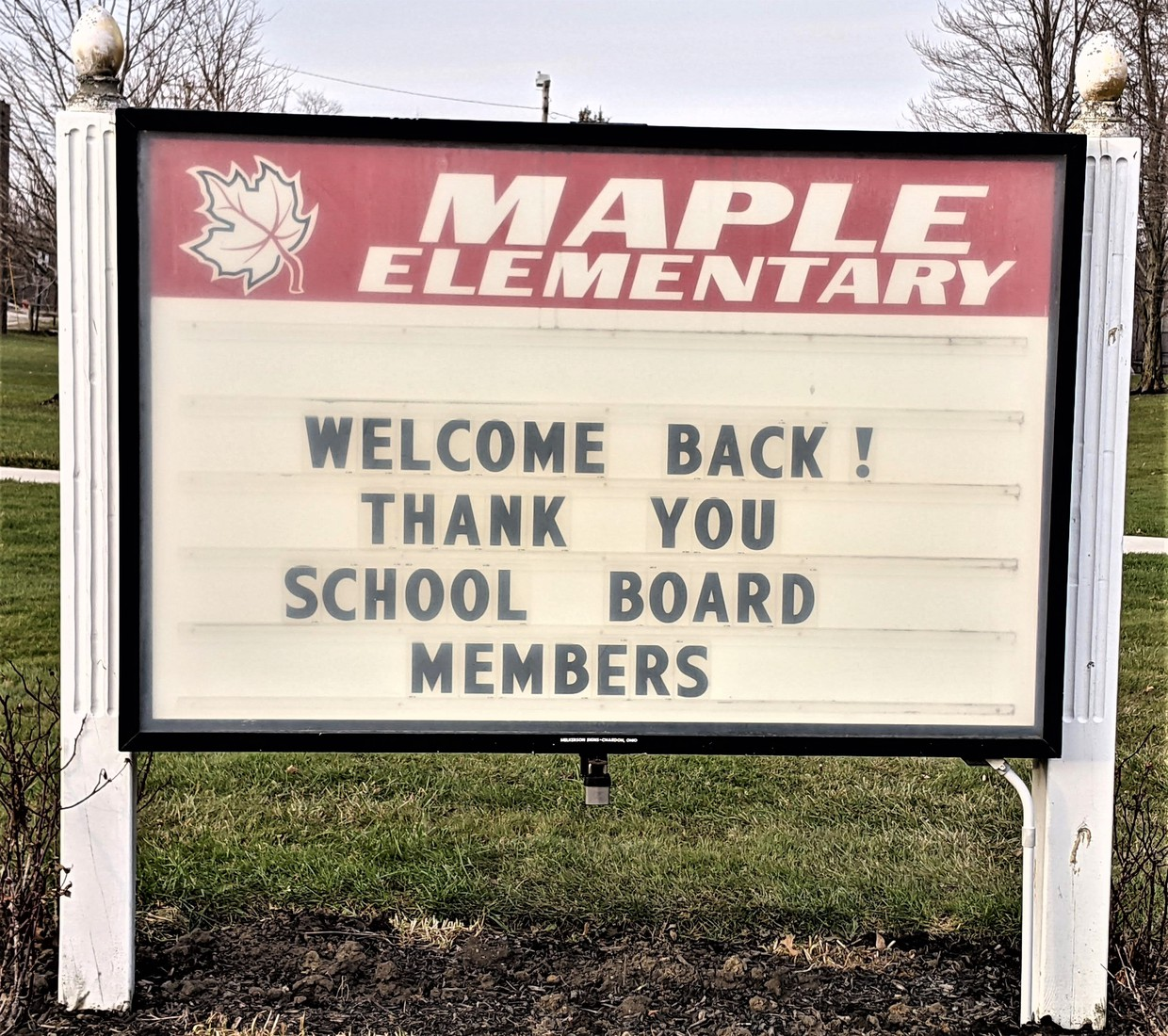 Maple Elementary marquee - Thank You Message for School Board Members