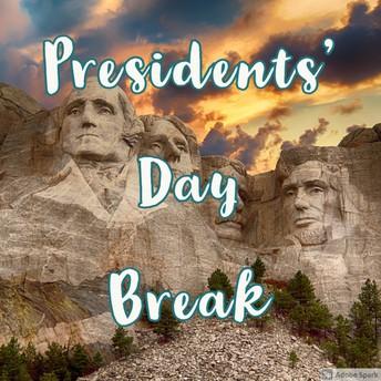 Presidents' Day Break