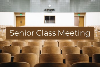 Senior Class Meeting Notes
