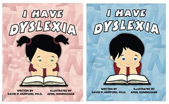 I Have Dyslexia