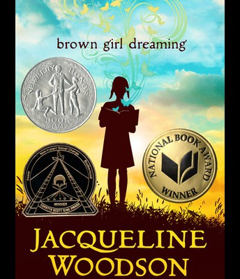 #9 Brown Girl Dreaming by Jacqueline Woodson