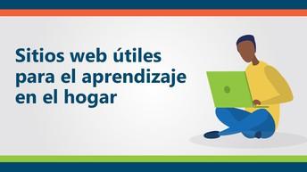 Miniatura vinculada al video: Sitios web útiles para el aprendizaje en el hogar