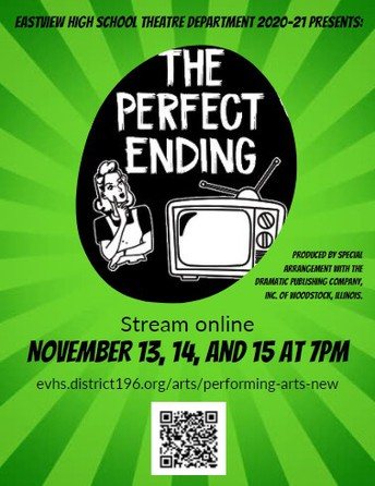 """(New) EVHS Theater Department 2020-21 Presents: """"The Perfect Ending"""""""