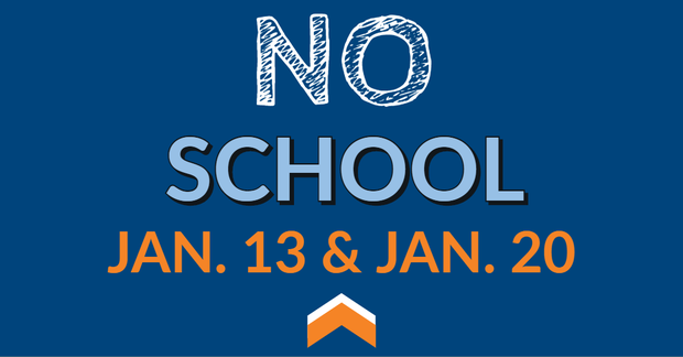 No School Jan. 13 and 20 graphic