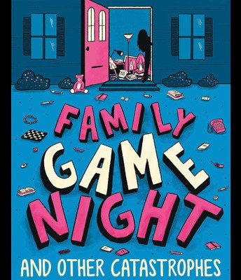 Family Game Night and Other Catastro-phes