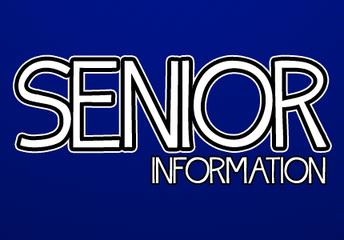 Important Senior Information!