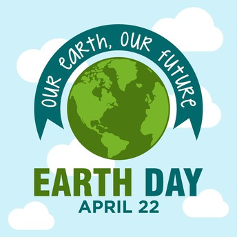 4/22 EARTH DAY WEDNESDAY!