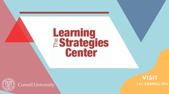 Connecting for Academic Support: The Learning Strategies Center