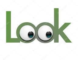 "Image of the word ""Look"" with eyeballs looking"