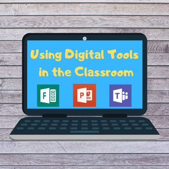 Using Digital Tools in the Classroom