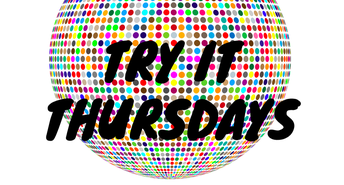 Try it Thursdays - Oak Park Public Library