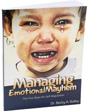 Managing Emotional Mayhem