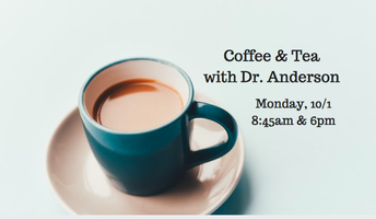 Coffee & Tea Event with Dr. Anderson Scheduled for Monday, 10/1
