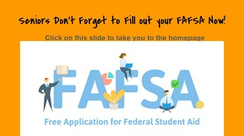 Fill out your FAFSA TODAY!! Don't Delay!