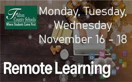 All Students Remote: November 16 - 18, 2020