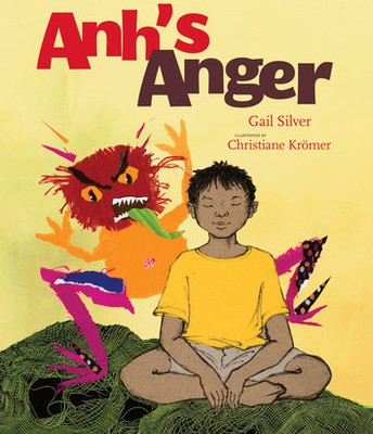 Anh's Anger By Gail Silver