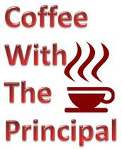 Coffee with the principal: