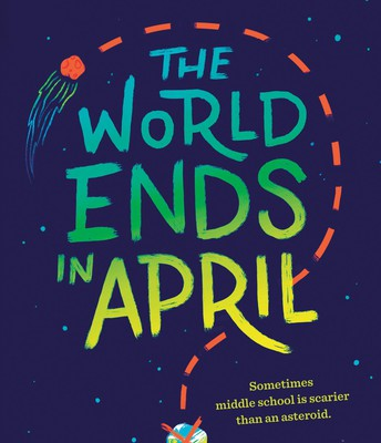 THE WORLD ENDS IN APRIL by