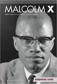 Malcolm X: Rights Activist and nation of Islam Leader