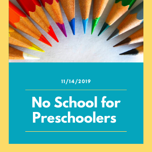 No School for Early Childhood