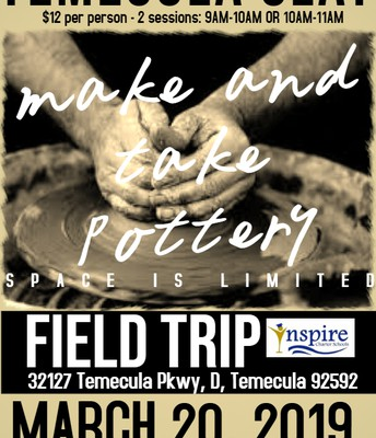 Inspire Field Trip to Temecula Clay!