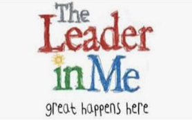 THE Leadership Academy is a Leader in Me School What are the 7 Habits?