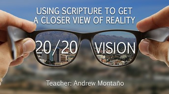 20/20 Vision New Sunday Equipping Class