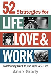 Book Study: 52 Strategies for Life, Love and Work: Transforming Your LIfe One Week at a Time